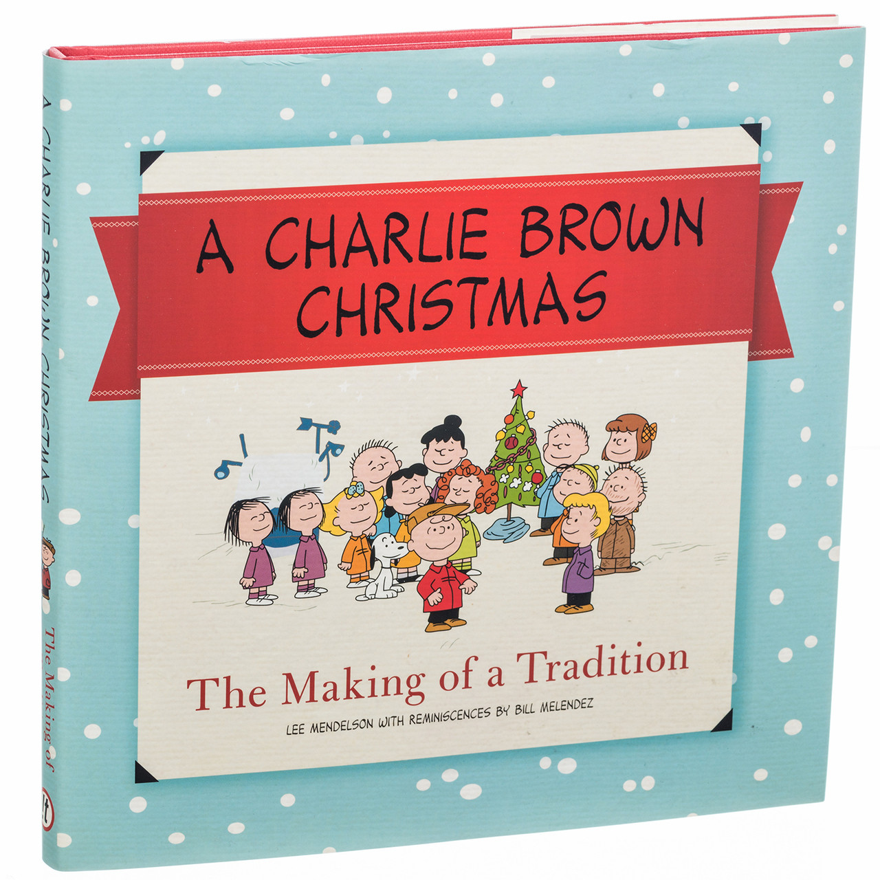 A Charlie Brown Christmas Book.A Charlie Brown Christmas The Making Of A Tradition Book