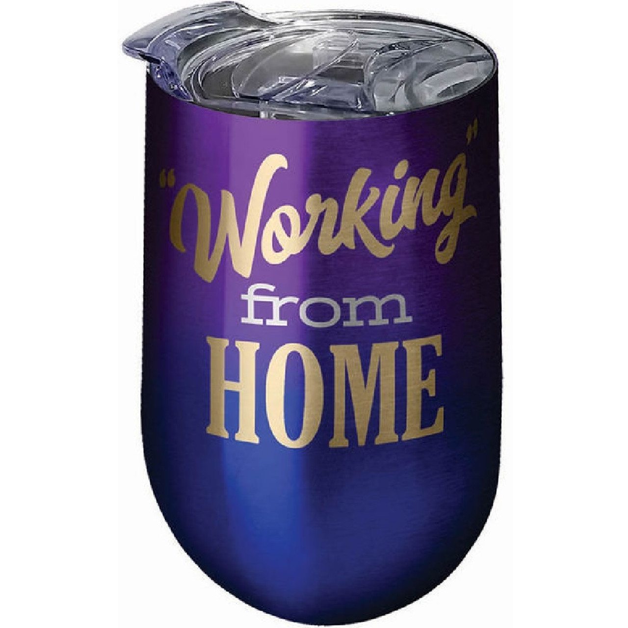 'working From Home' Stainless Steel Wine Tumbler