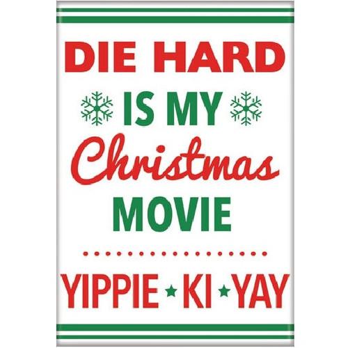 Die Hard Is My Christmas Movie Fridge Magnet