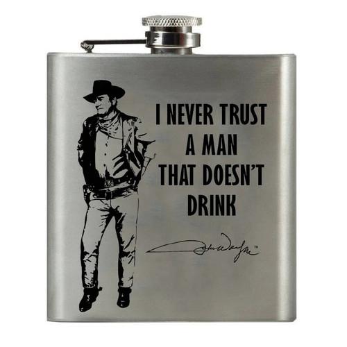 John Wayne I Don't Trust A Man Flask