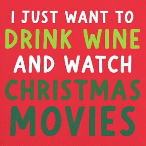 Drink Wine and Watch Christmas Movies Cocktail Napkins
