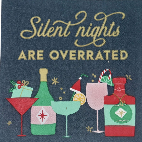 Silent Nights Are Overrated Cocktail Napkins