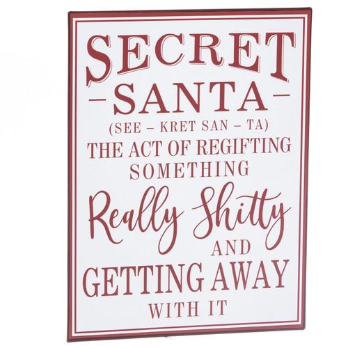 Secret Santa...Shitty Gifts Metal Sign