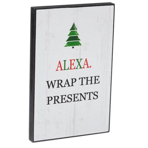 Alexa Wrap the Presents MDF Sign