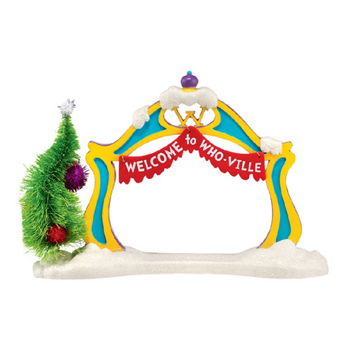Welcome to Who-Ville! Grinch Village Archway Department 56
