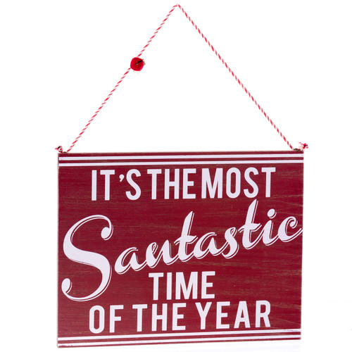 """""""It's the Most Santastic Time of the Year"""" Wooden Sign"""