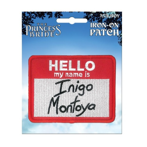 "The Princess Bride ""Hello My Name Is Inigo Montoya"" Patch"