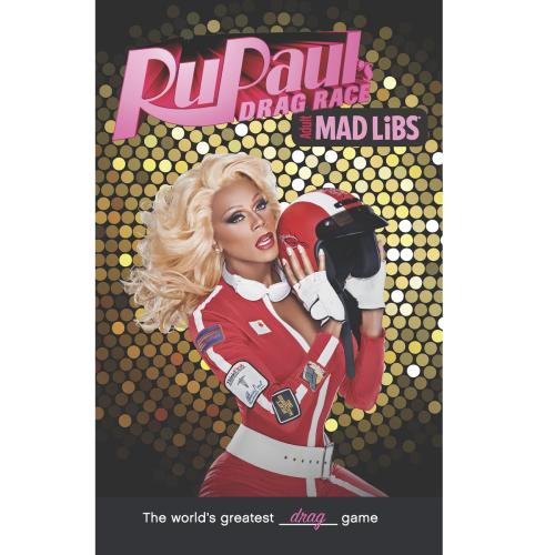 Adult Mad Libs: RuPaul's Drag Race