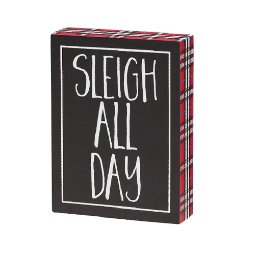 Sleigh All Day Block Sign