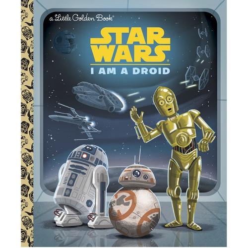 I am a Droid Little Golden Book