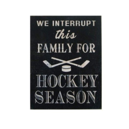 We Interrupt this Family for Hockey Season Sign