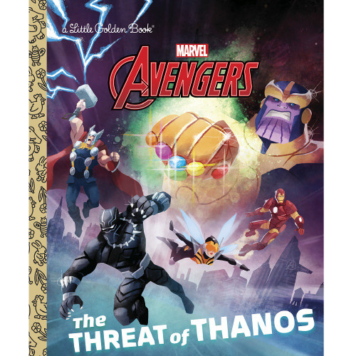 Marvel Avengers The Threat of Thanos Little Golden Book