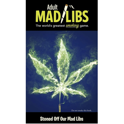 Stoned Off Our Mad Libs