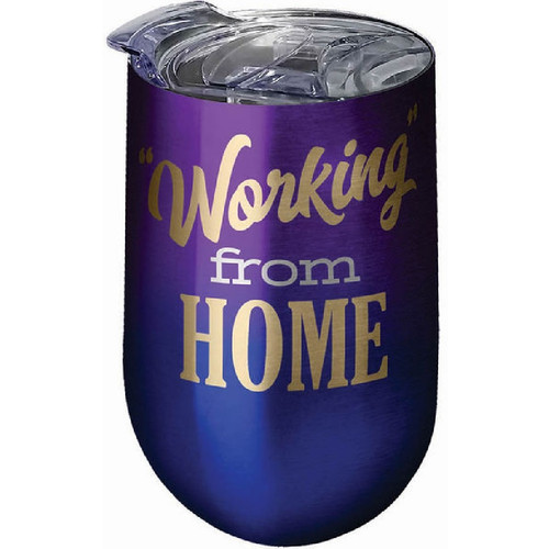 Working From Home Stainless Steel Wine Tumbler