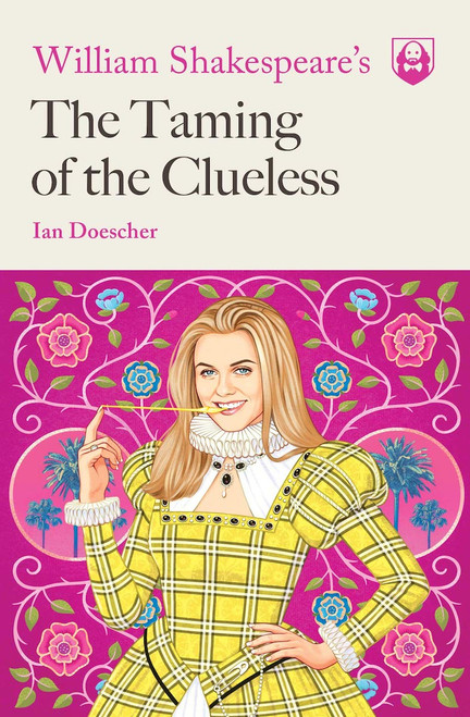 William Shakespeare's The Taming of the Clueless cover