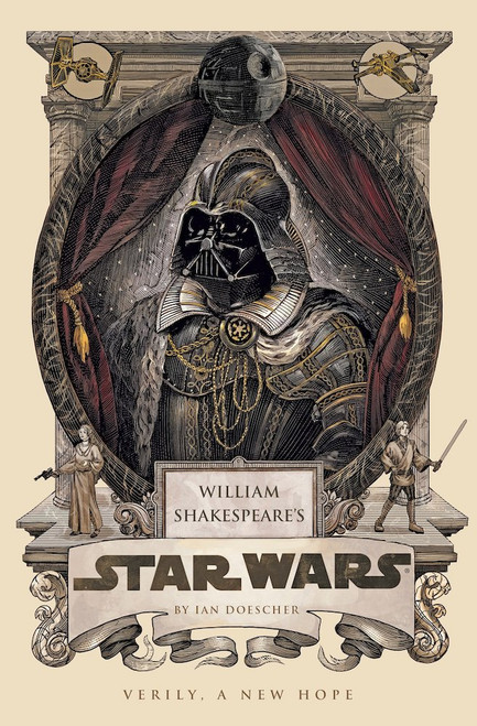 Cover - William Shakespeare's Star Wars: Verily, A New Hope