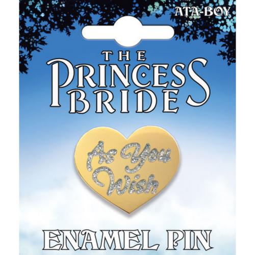 Princess Bride As You Wish Enamel Pin