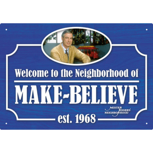 Mister Rogers Make Believe Tin Sign