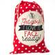 Christmas Santa Sack - Get Your I Love It Face Ready