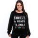 Single and Ready to Jingle Womens Ugly Christmas Sweater