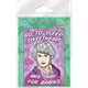 Golden Girls Pray for Brains magnet