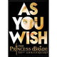 Princess Bride As You Wish Flat Magnet
