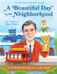 Cover - A Beautiful Day in the Neighborhood: The Poetry of Mister Rogers