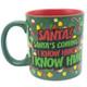 Elf Santa's Coming! 20oz Ceramic Mug Back