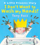 I Don't Want to Wash My Hands