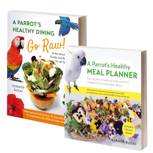 Avian Books Bundle | A Parrot's Healthy Dining - GO Raw! &  A Parrot's Healthy Meal Planner