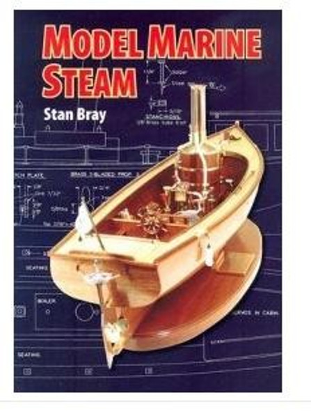 MODEL MARINE STEAM book A4 size 144 pages by Stan Bray