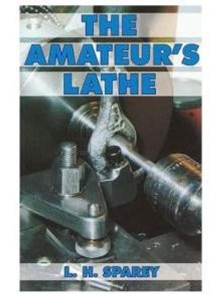 The Amateur's Lathe (book)224pgs