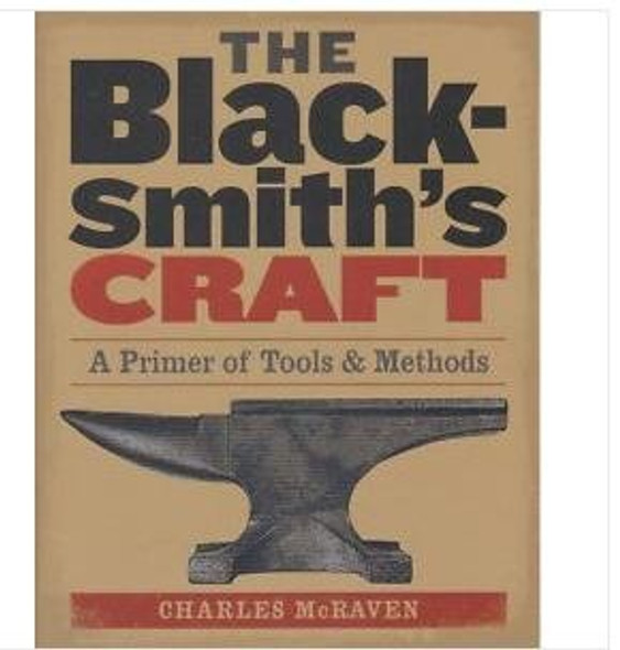 The Blacksmith's Craft by Charles McRaven 248 pages