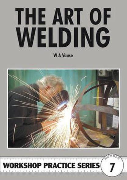 The Art Of Welding (W.A .Vause)
