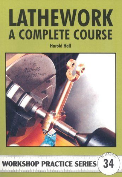 Lathework A Complete Course  (Harold Hall)