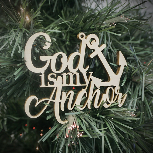 God Is My Anchor Ornament