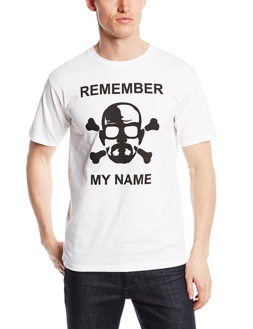 Breaking Bad Remember My Name T-Shirt