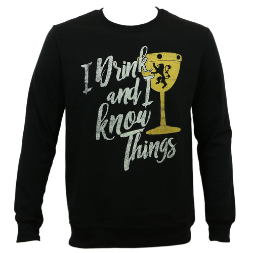 Game Of Thrones I Drink and I Know Things Crewneck Sweatshirt