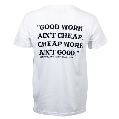 Sailor Jerry Good Work Ain't Cheap T-Shirt White