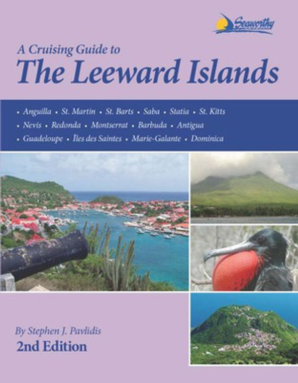 A Cruising Guide to the Leeward Islands