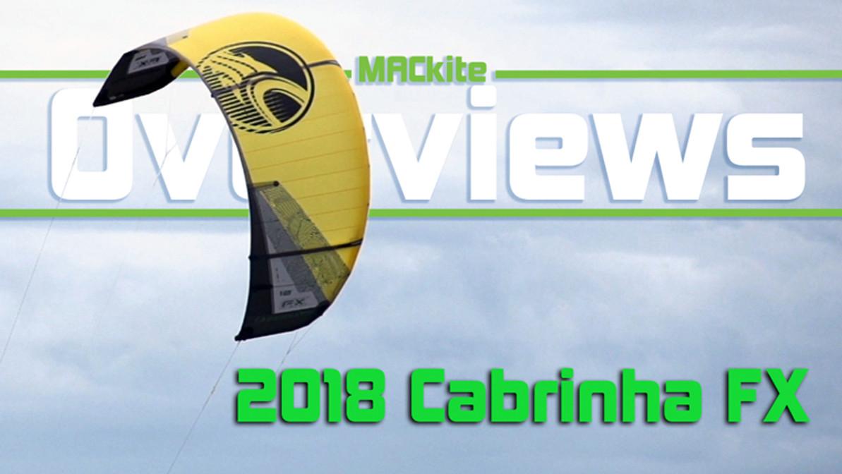 2018 Cabrinha FX Overview