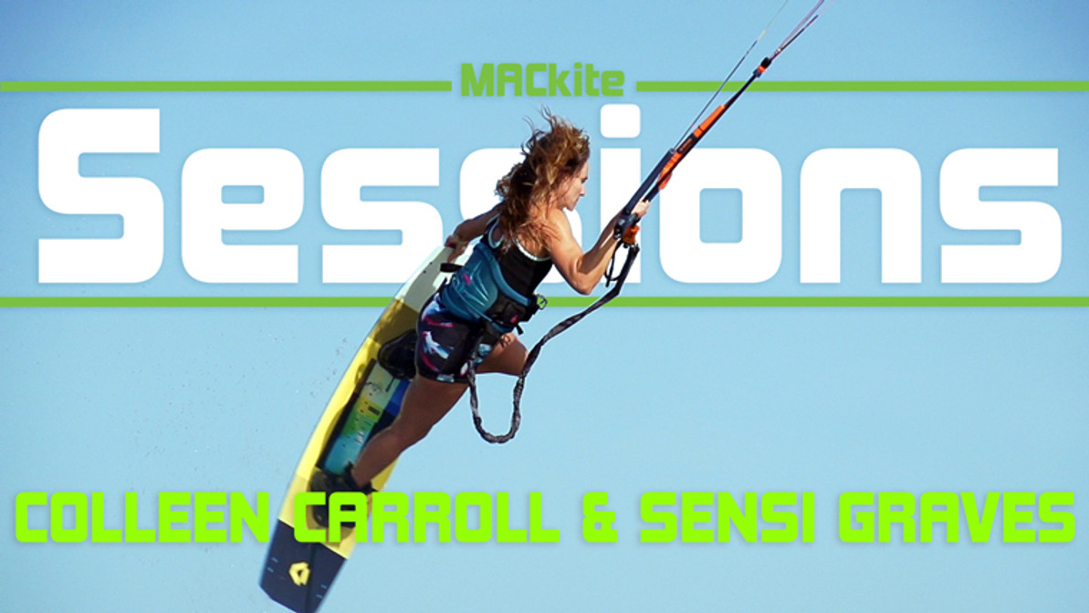Kiteboarding: Session with Colleen Carroll and Sensi Graves - Sessions w/Rygo s1 ep7