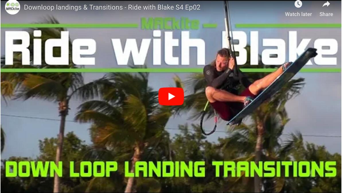 How to Kiteloop: Down Loop Landings - Ride with Blake