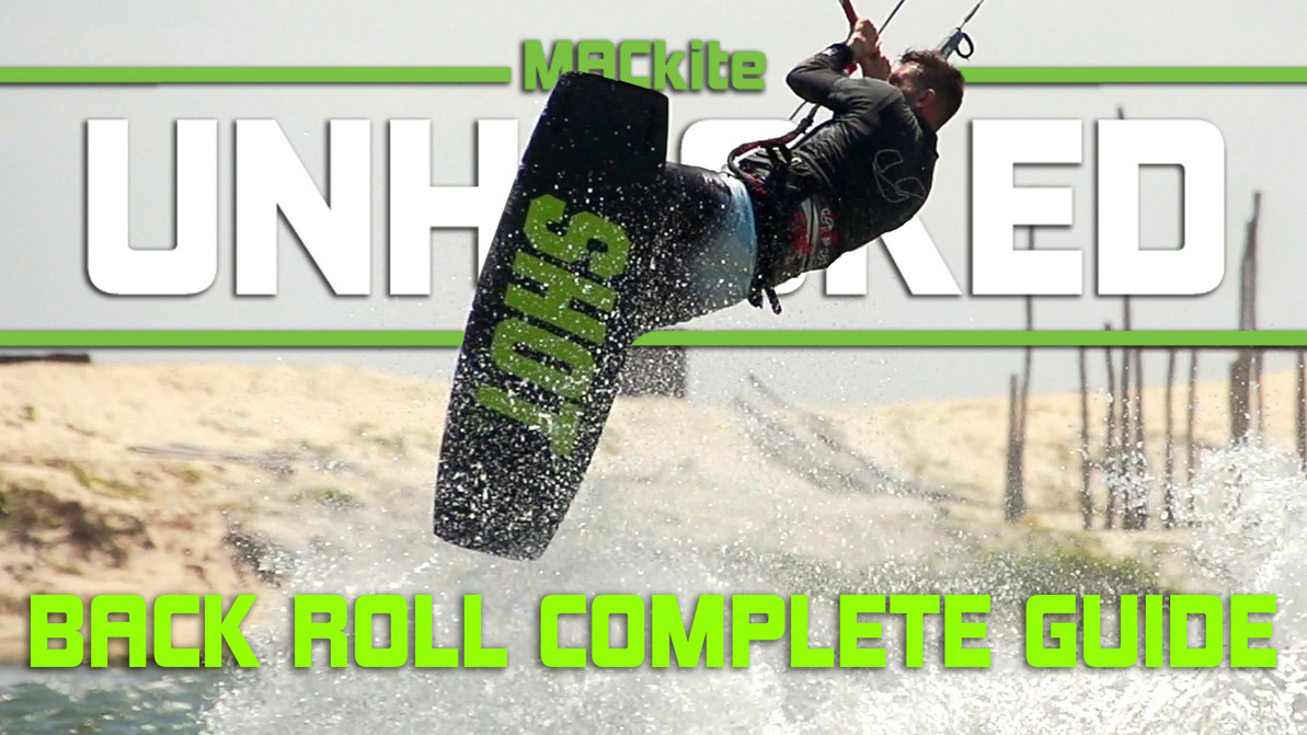 How to Back Roll Kiteboarding - Ultimate Beginners Guide: Unhooked