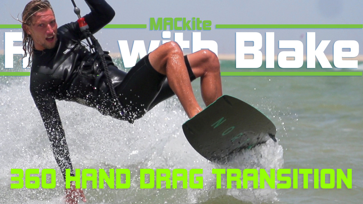 Easy 360 hand drag - Kiteboarding transition - Ride with Blake