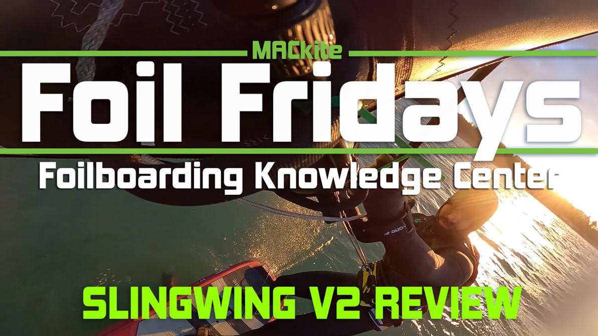 Slingshot Slingwing V2 Review