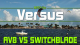 Cabrinha Switchblade Vs AV8