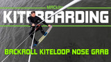 Low Backroll Kiteloop Nose Grab - Easy Freeride kitesurfing tricks