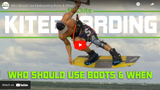 ​Who Should Use Kite Boots and Why