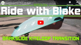 Darkslide Kiteloop Transition
